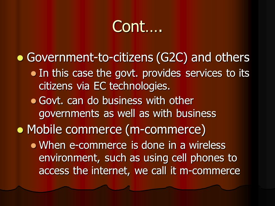 Cont…. Government-to-citizens (G2C) and others