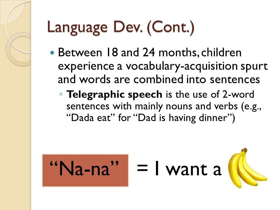 Na-na = I want a Language Dev. (Cont.)