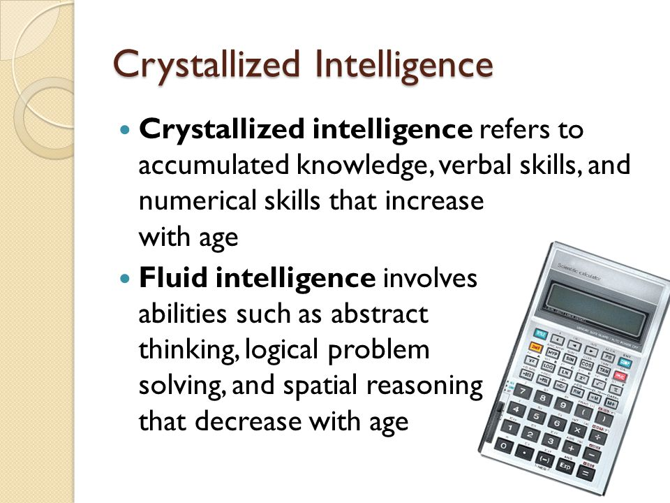 Crystallized Intelligence