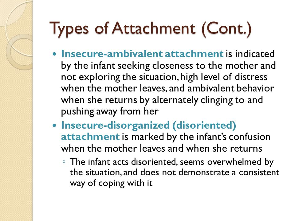 Types of Attachment (Cont.)