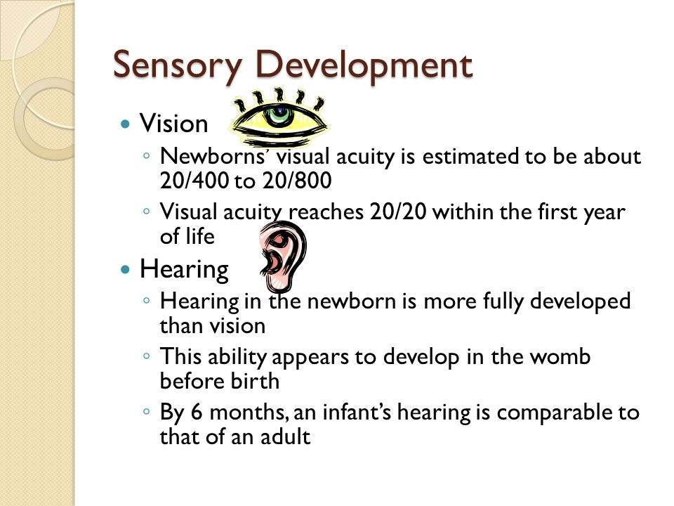 Sensory Development Vision Hearing