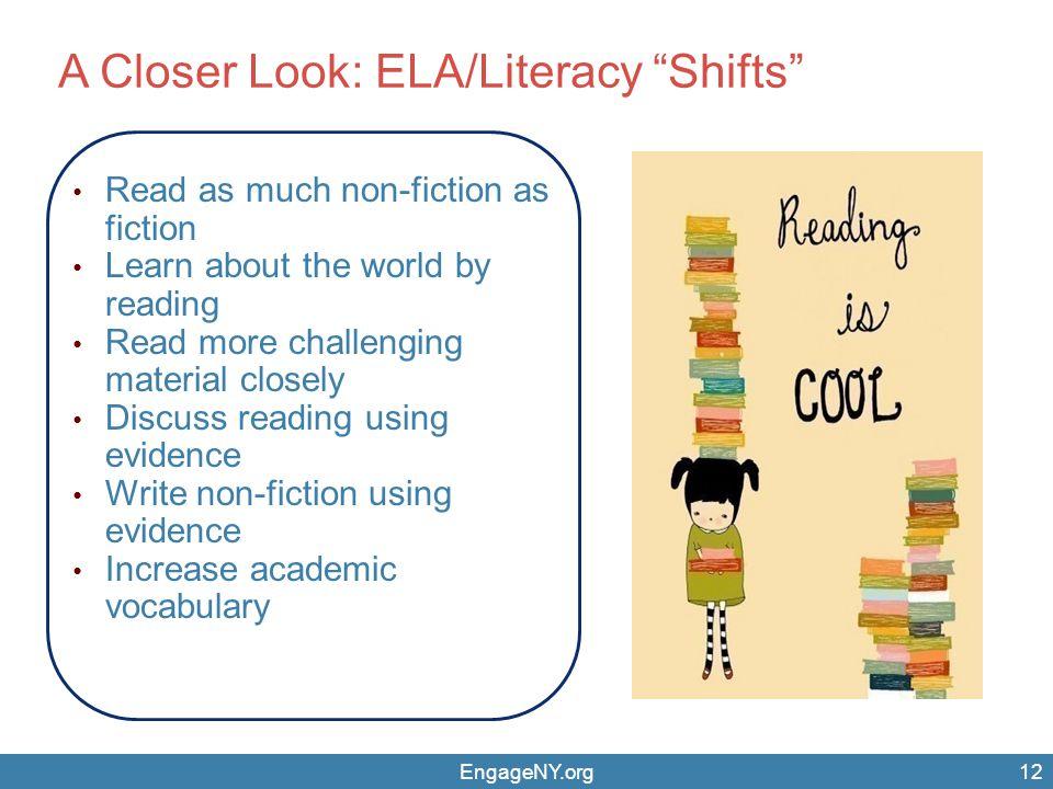 A Closer Look: ELA/Literacy Shifts
