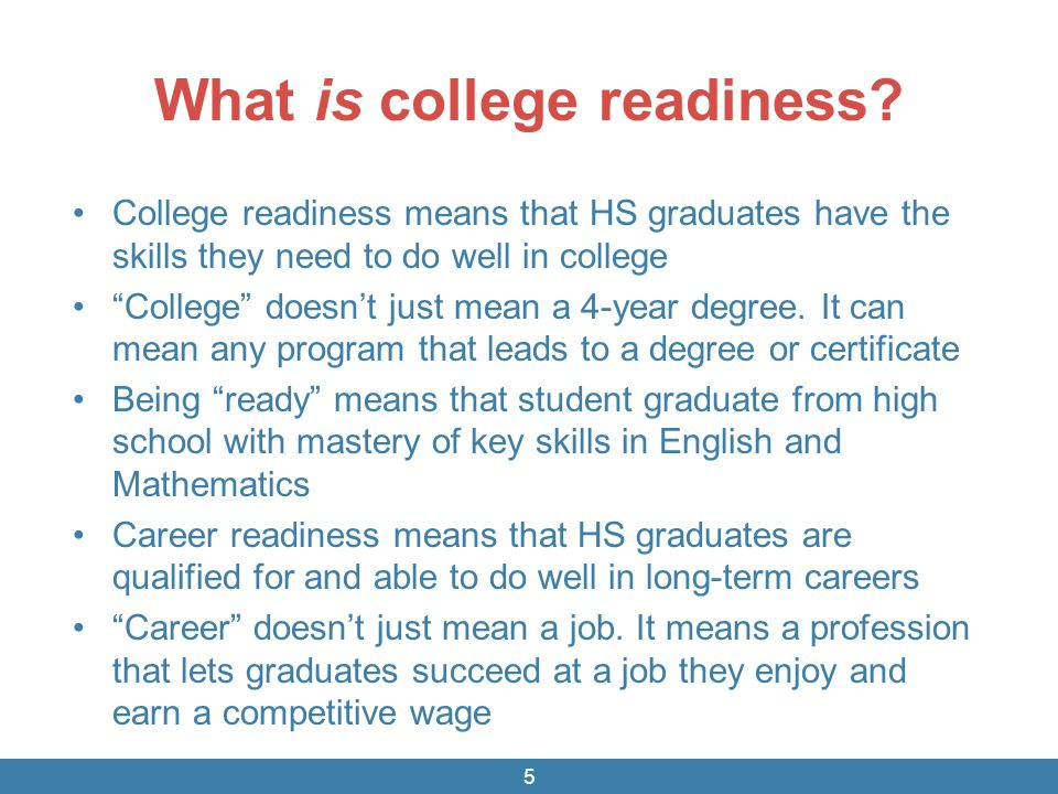 What is college readiness