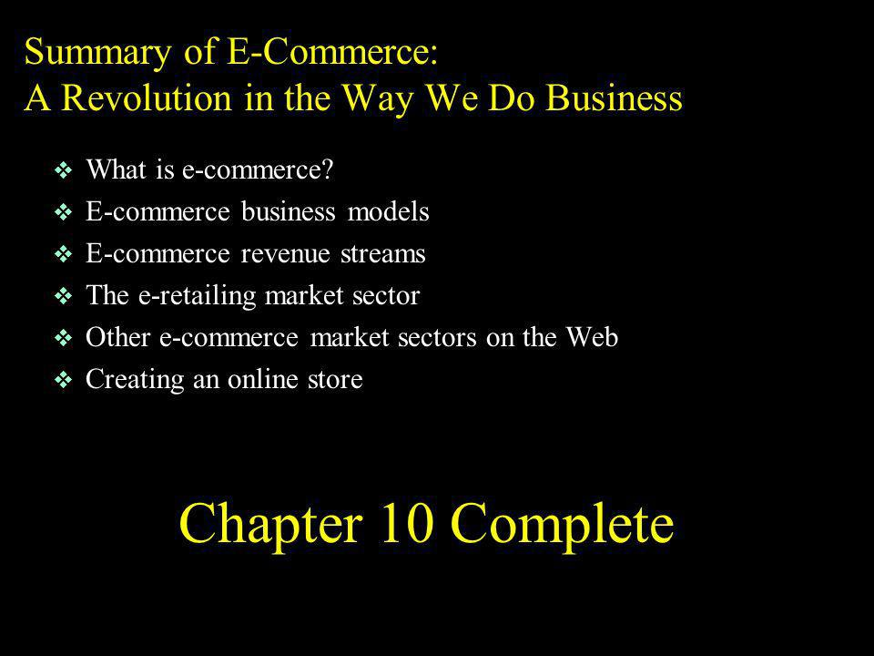 Summary of E-Commerce: A Revolution in the Way We Do Business