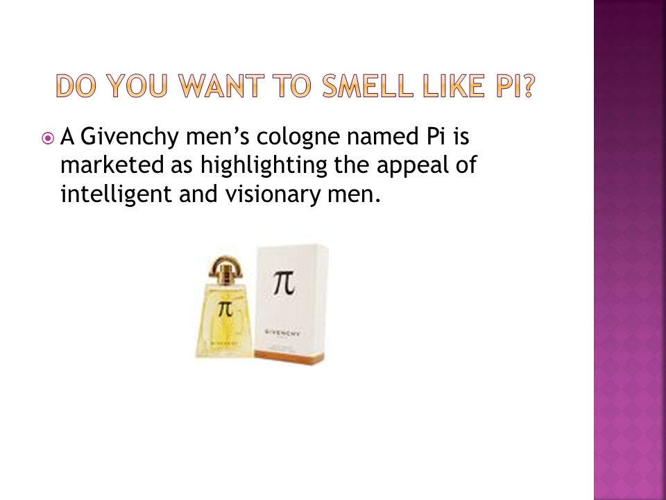 Do you want to smell like Pi