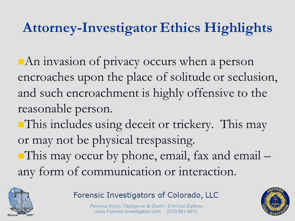 Attorney-Investigator Ethics Highlights