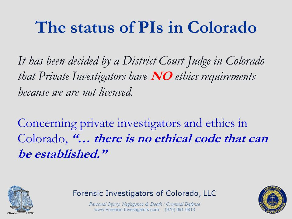 The status of PIs in Colorado
