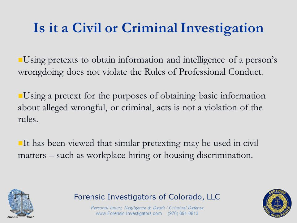 Is it a Civil or Criminal Investigation