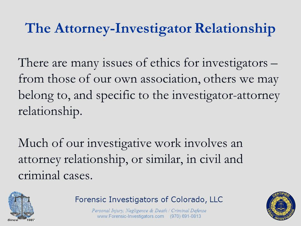 The Attorney-Investigator Relationship