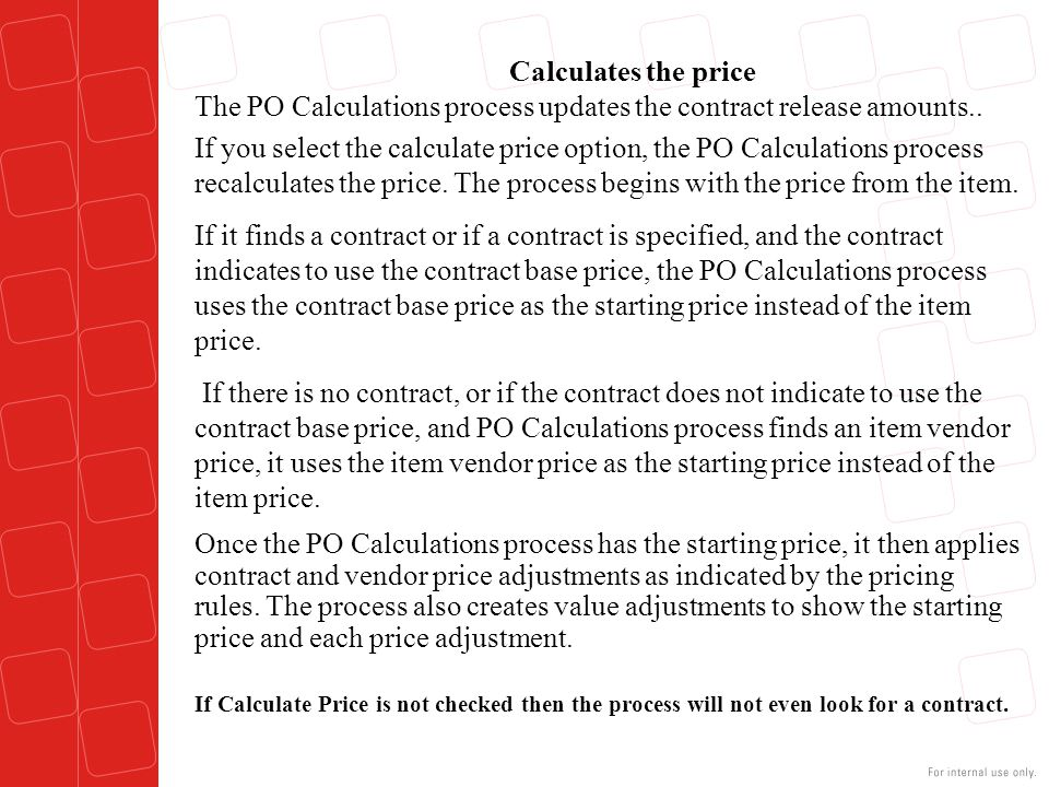 The PO Calculations process updates the contract release amounts..