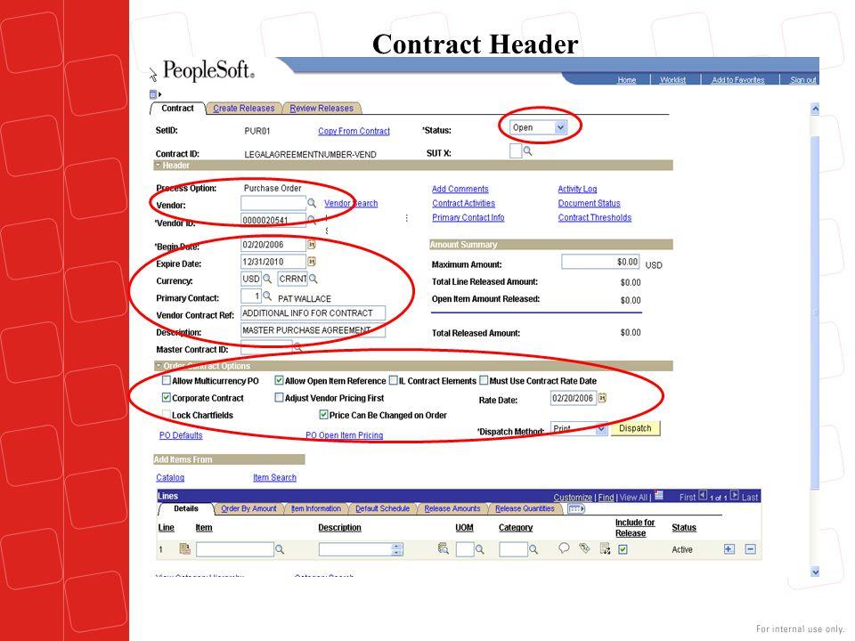 Contract Header Step 2 – Contract Header: Vendor: N/A