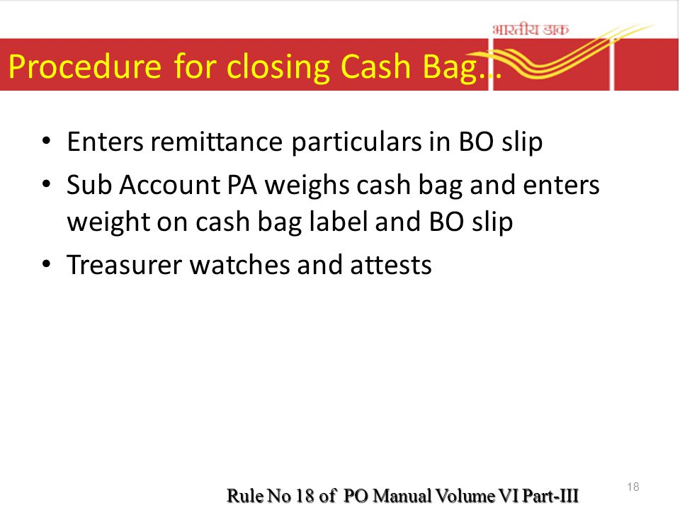 Procedure for closing Cash Bag…