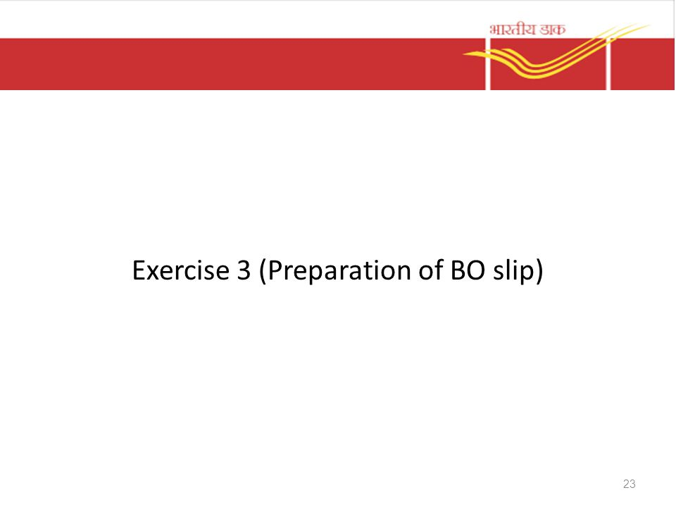 Exercise 3 (Preparation of BO slip)