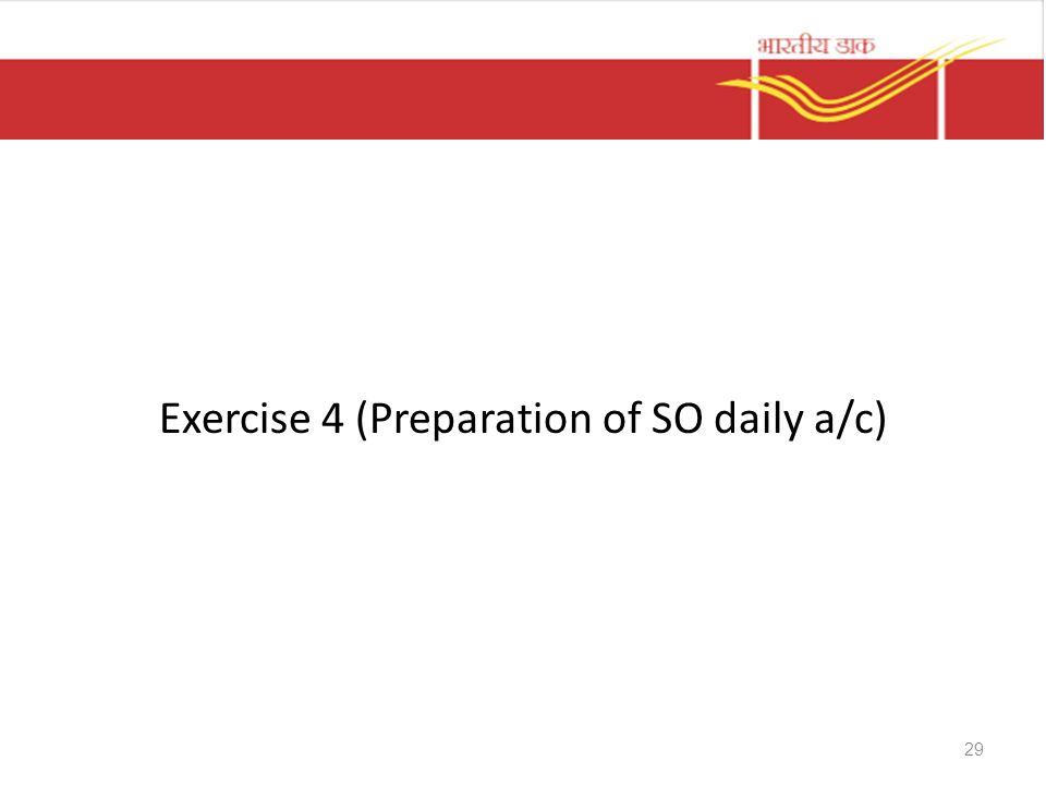 Exercise 4 (Preparation of SO daily a/c)