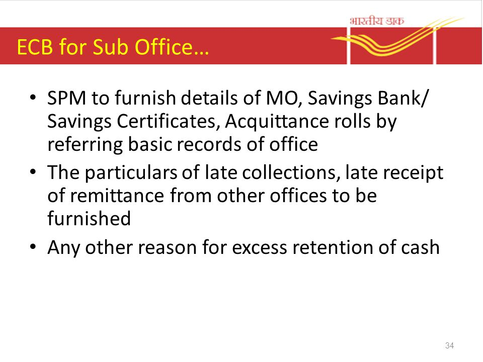 ECB for Sub Office… SPM to furnish details of MO, Savings Bank/ Savings Certificates, Acquittance rolls by referring basic records of office.