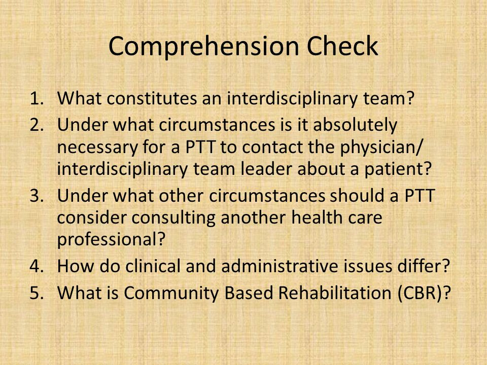 Comprehension Check What constitutes an interdisciplinary team