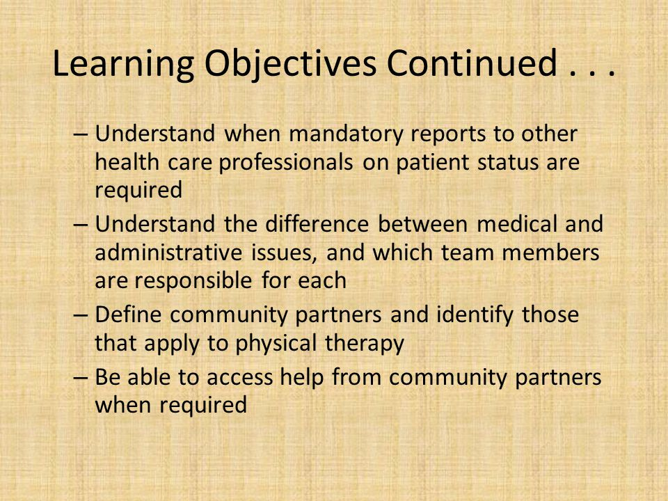 Learning Objectives Continued . . .