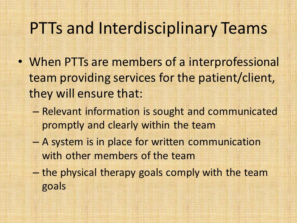 PTTs and Interdisciplinary Teams