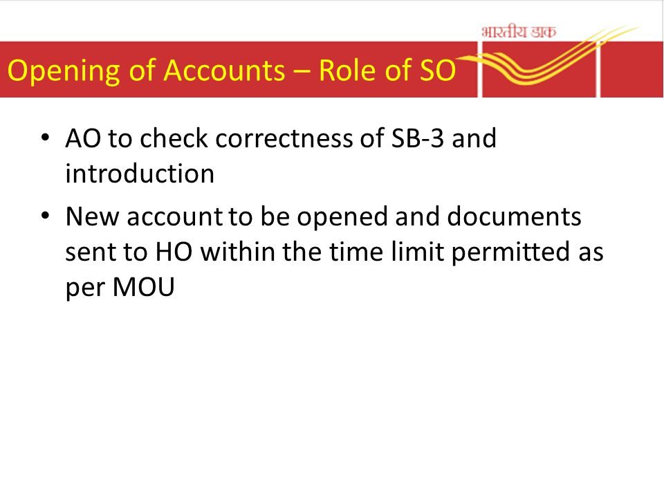 Opening of Accounts – Role of SO