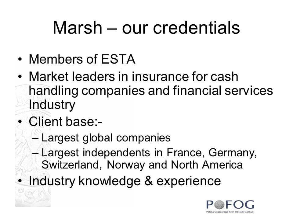 Marsh – our credentials