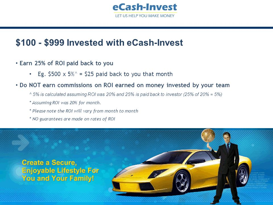 $100 - $999 Invested with eCash-Invest