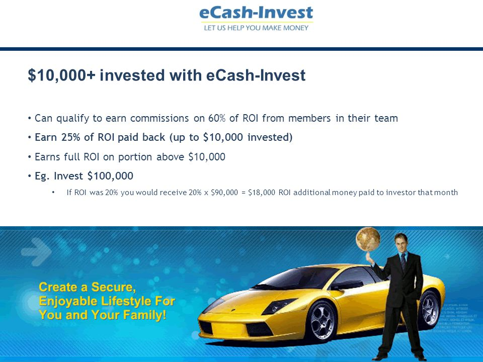 $10,000+ invested with eCash-Invest