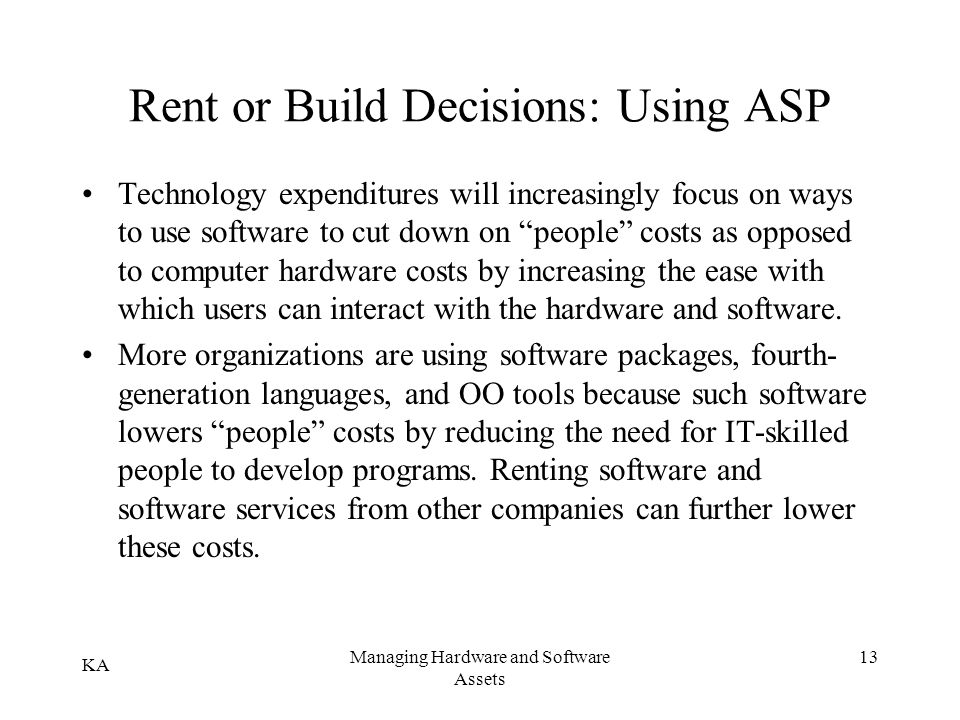 Rent or Build Decisions: Using ASP