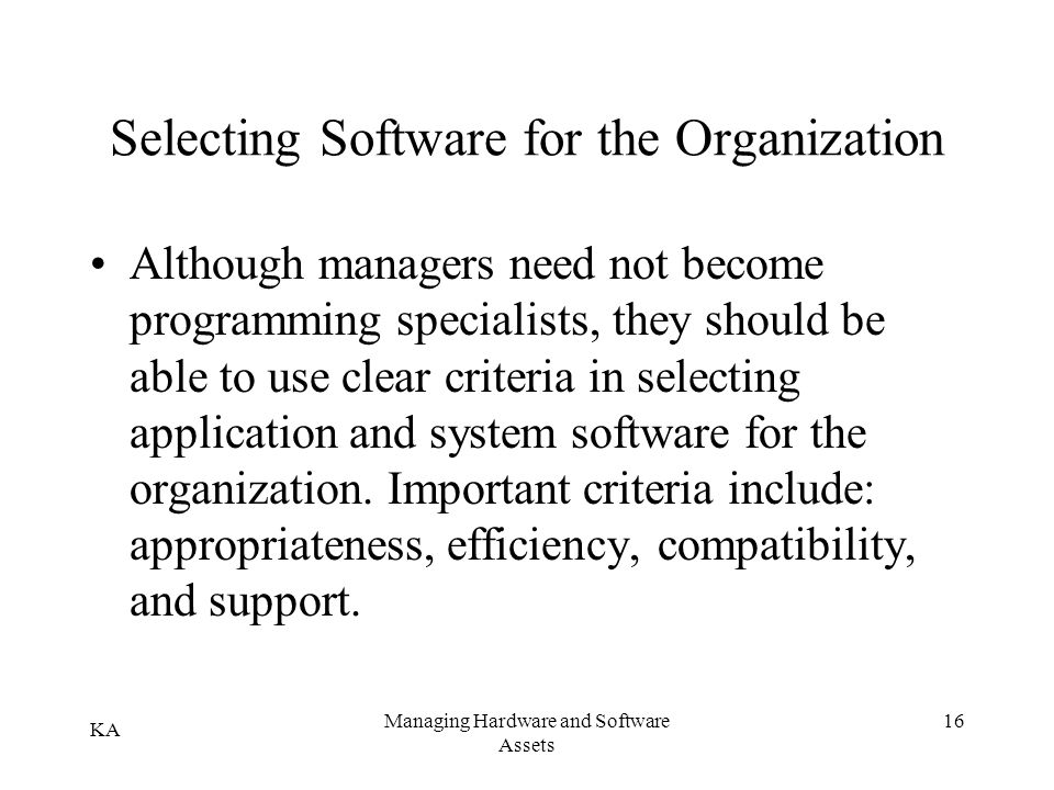 Selecting Software for the Organization
