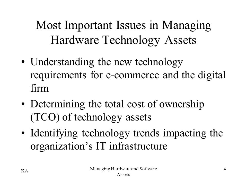 Most Important Issues in Managing Hardware Technology Assets