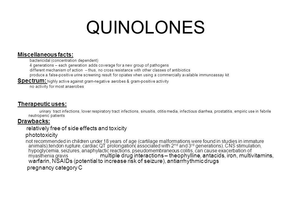 QUINOLONES Miscellaneous facts: