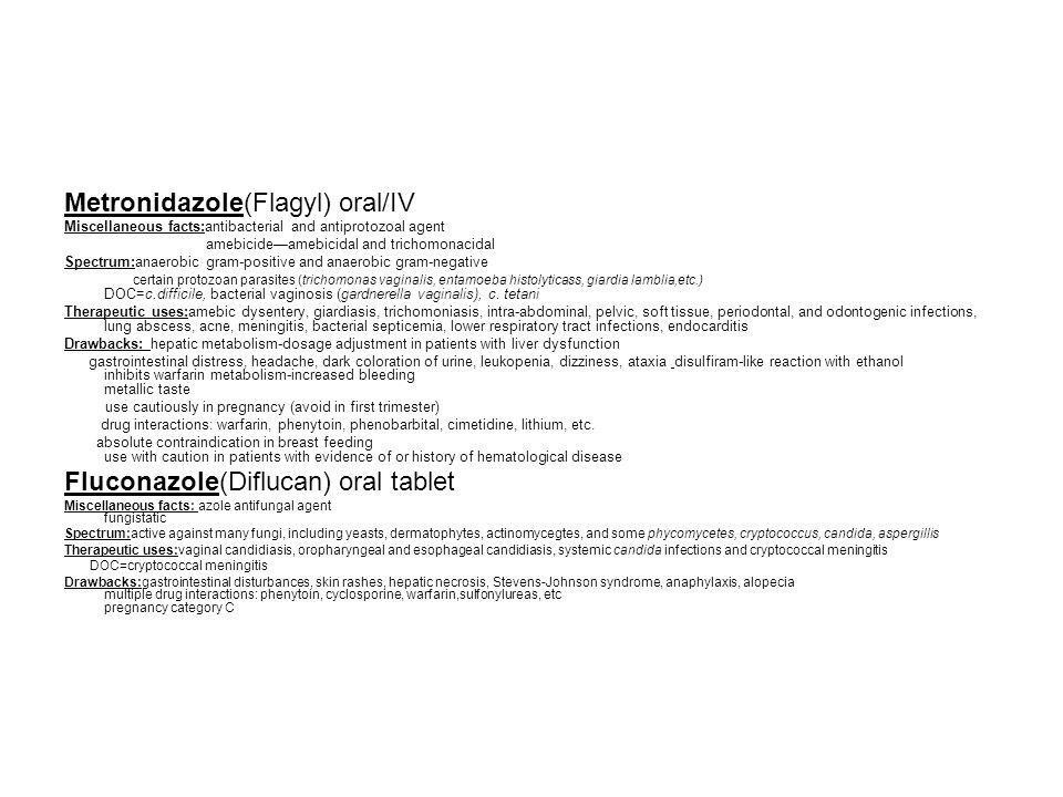 Metronidazole(Flagyl) oral/IV