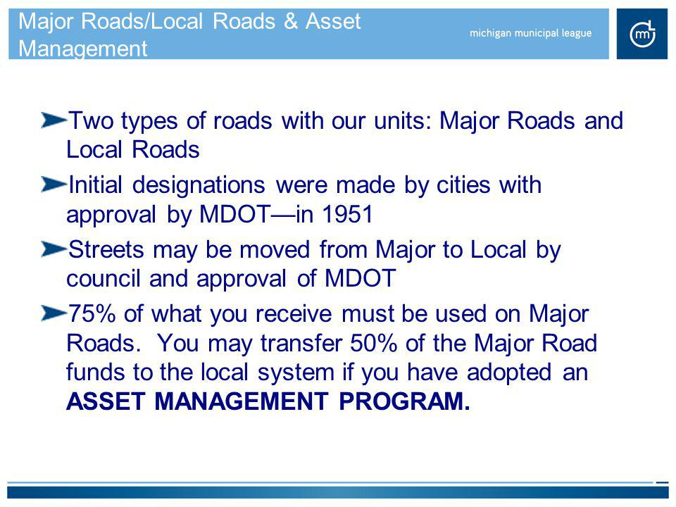 Major Roads/Local Roads & Asset Management