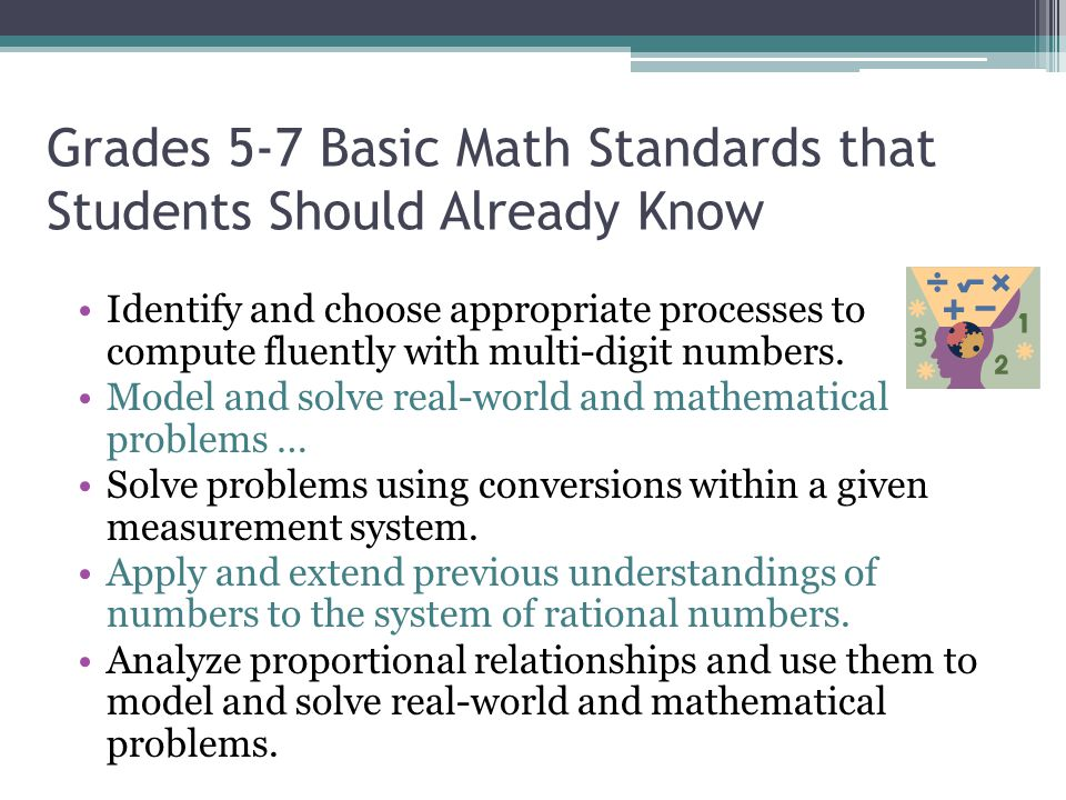 Grades 5-7 Basic Math Standards that Students Should Already Know