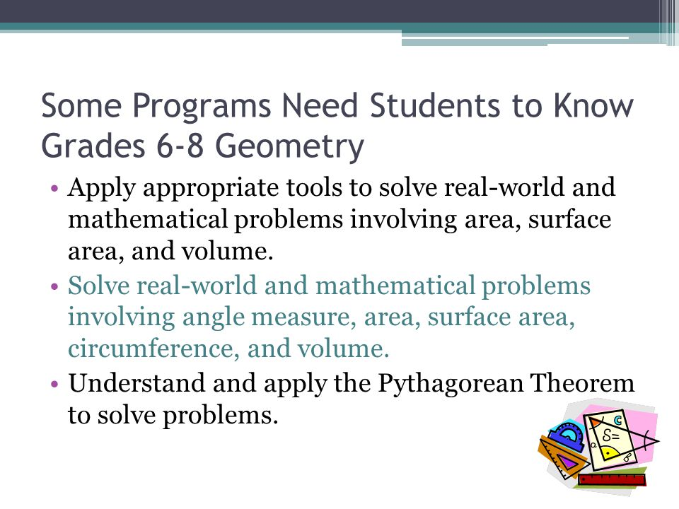 Some Programs Need Students to Know Grades 6-8 Geometry