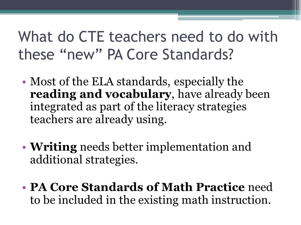 What do CTE teachers need to do with these new PA Core Standards