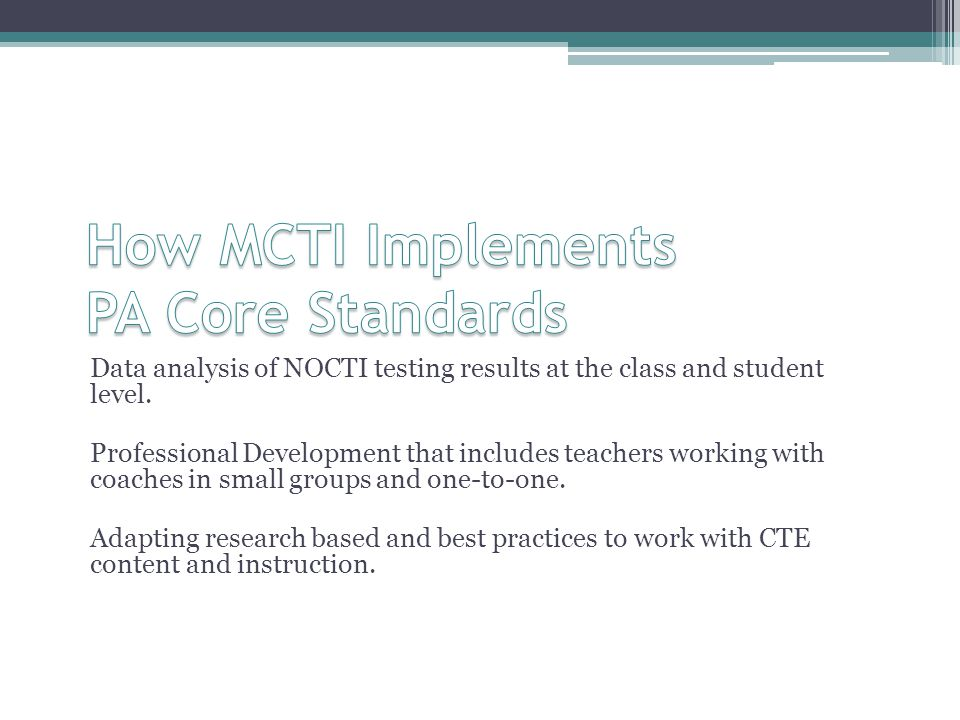 How MCTI Implements PA Core Standards