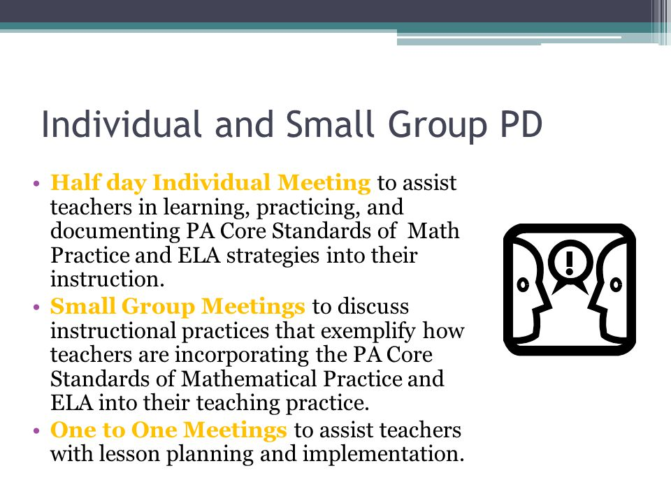 Individual and Small Group PD