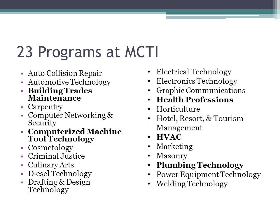 23 Programs at MCTI Electrical Technology Auto Collision Repair
