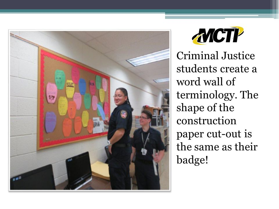Criminal Justice students create a word wall of terminology