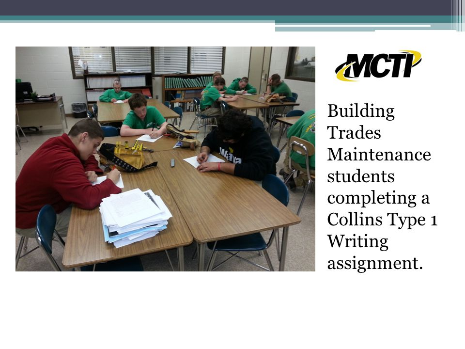 Building Trades Maintenance students completing a Collins Type 1 Writing assignment.