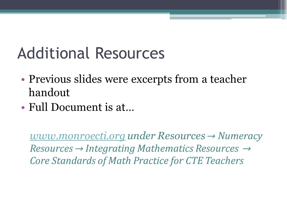 Additional Resources Previous slides were excerpts from a teacher handout. Full Document is at…