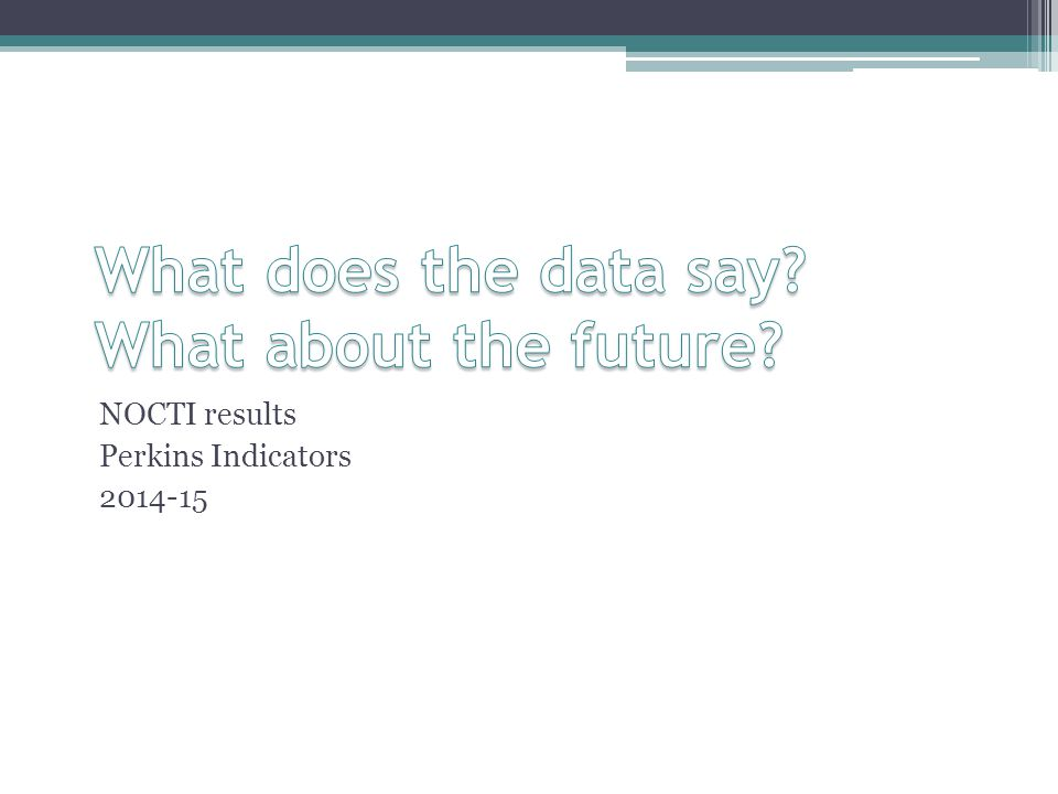 What does the data say What about the future
