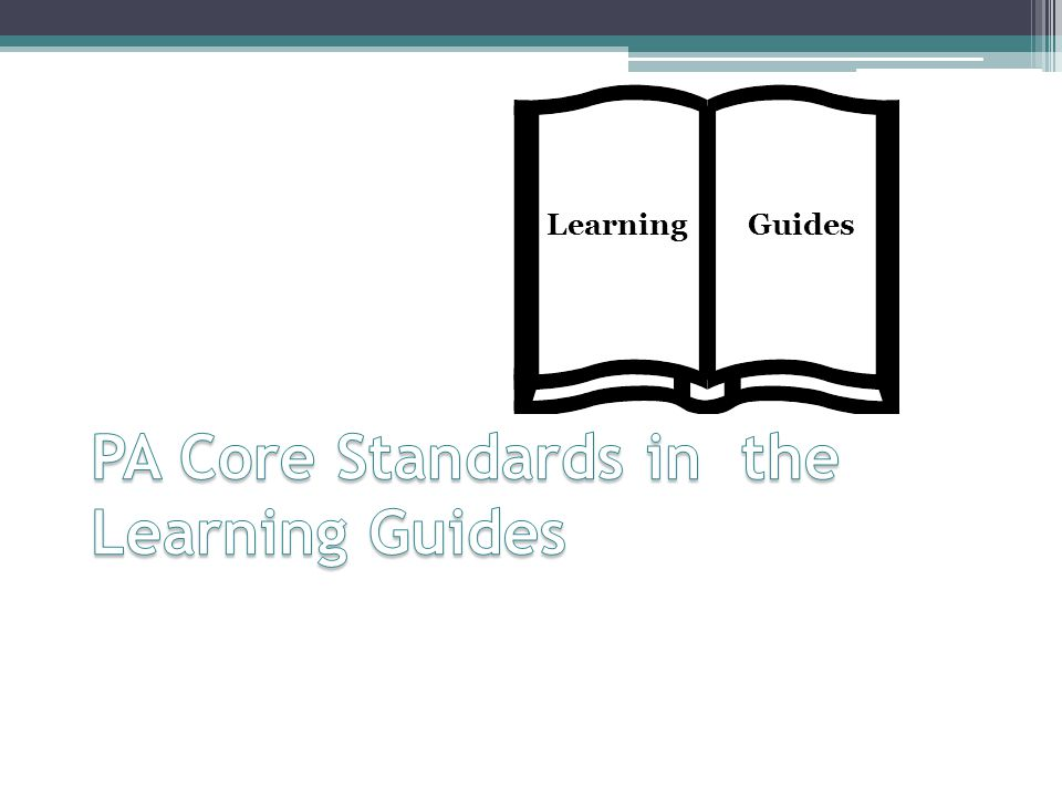 PA Core Standards in the Learning Guides