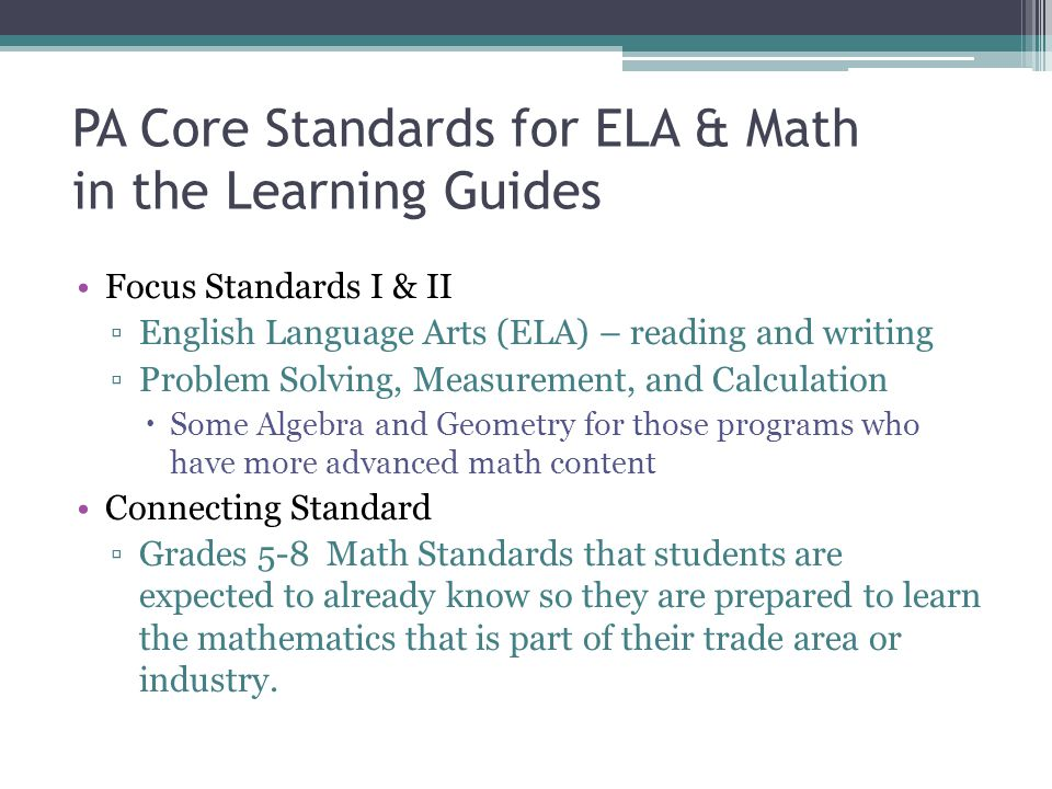 PA Core Standards for ELA & Math in the Learning Guides