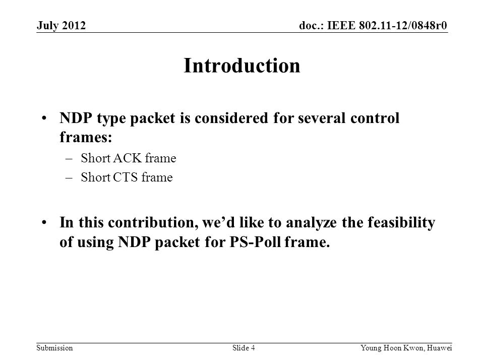 Introduction NDP type packet is considered for several control frames: