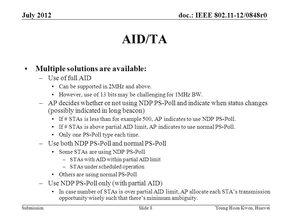 AID/TA Multiple solutions are available: July 2012 Use of full AID