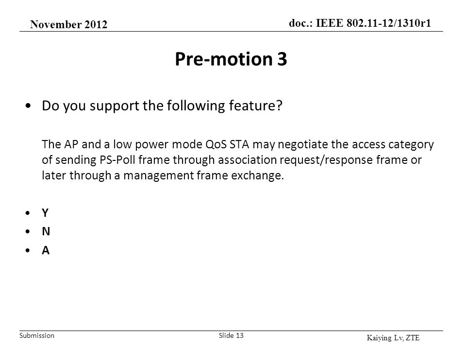 Pre-motion 3 Do you support the following feature