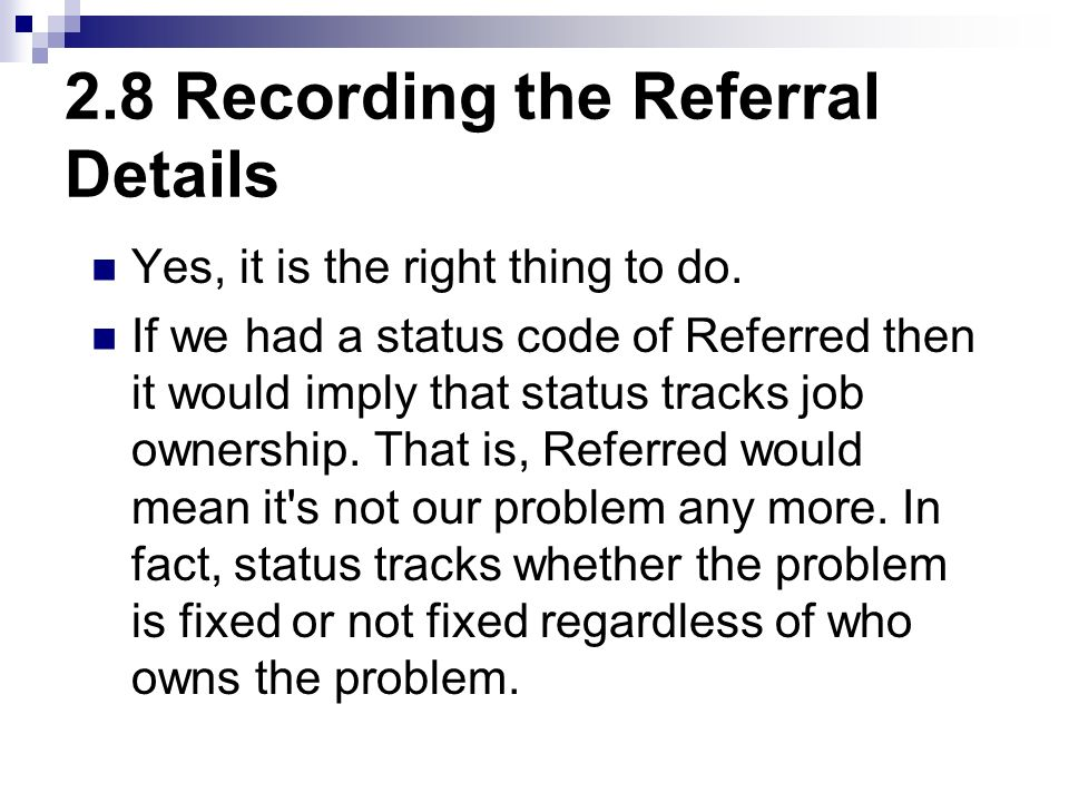 2.8 Recording the Referral Details