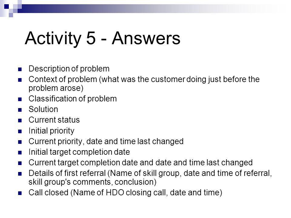 Activity 5 - Answers Description of problem