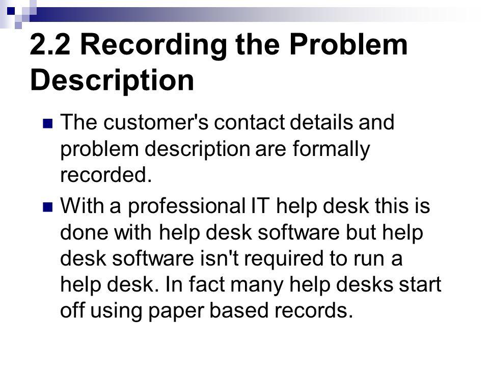 2.2 Recording the Problem Description